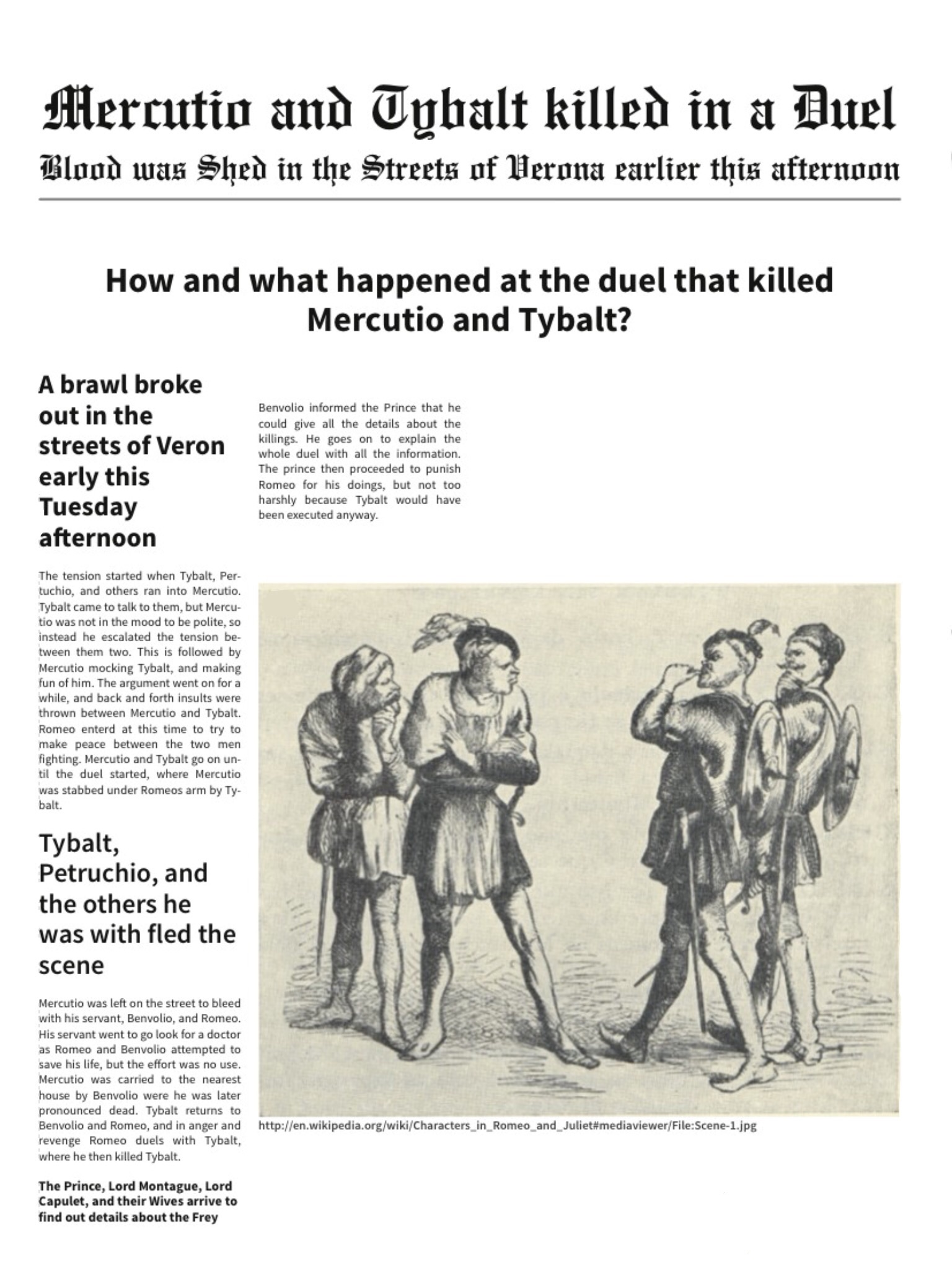 romeo and juliet newspaper essay example Romeo and juliet - part 4 - mercutio essay example romeo and juliet- essay romeo and juliet is a shakespearean classic that is widely considered to be timeless and universal - a quality that is attained through the strong values, themes, language.