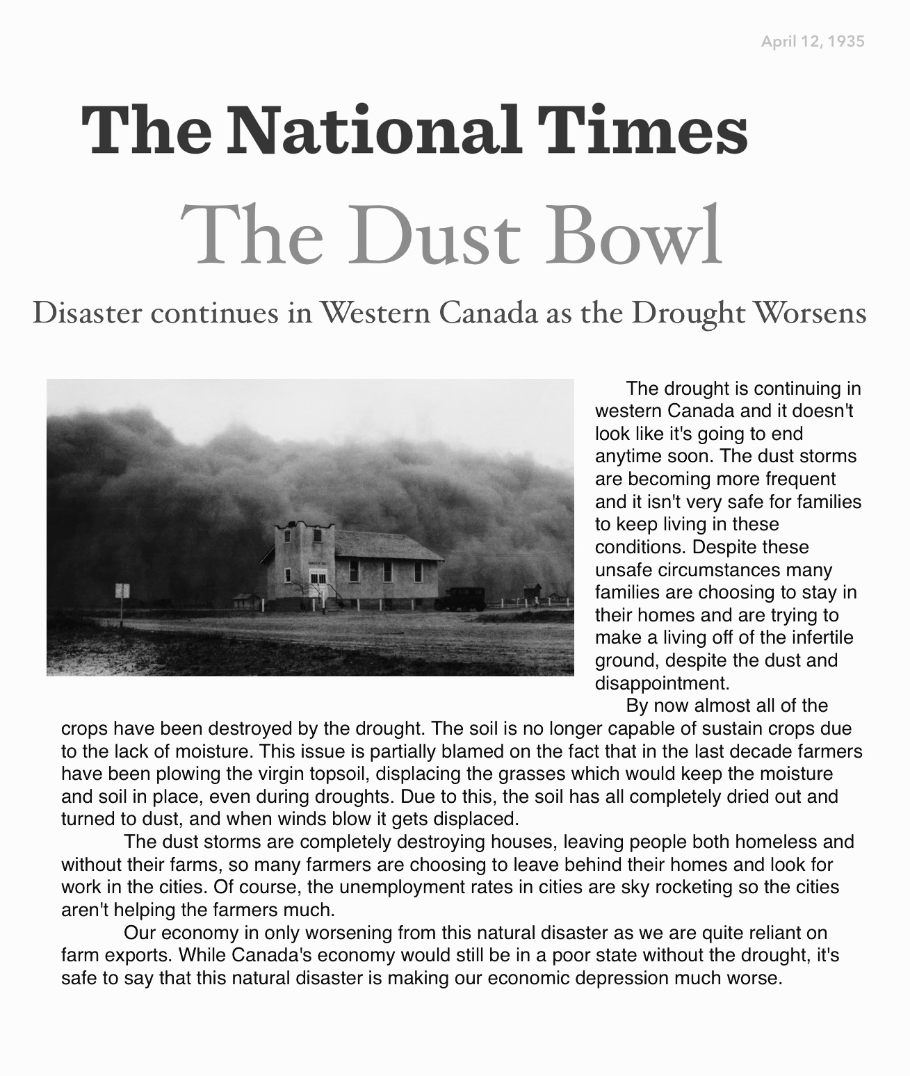 the dust bowl 2 essay The dust bowl was the result of the worst drought in the history of the united states in 1935 the wind blew for 27 nights and days and people began to die of suffocation and pneumonia caused from the dust.