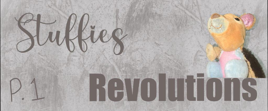 Stuffies n' Revolutions p.1