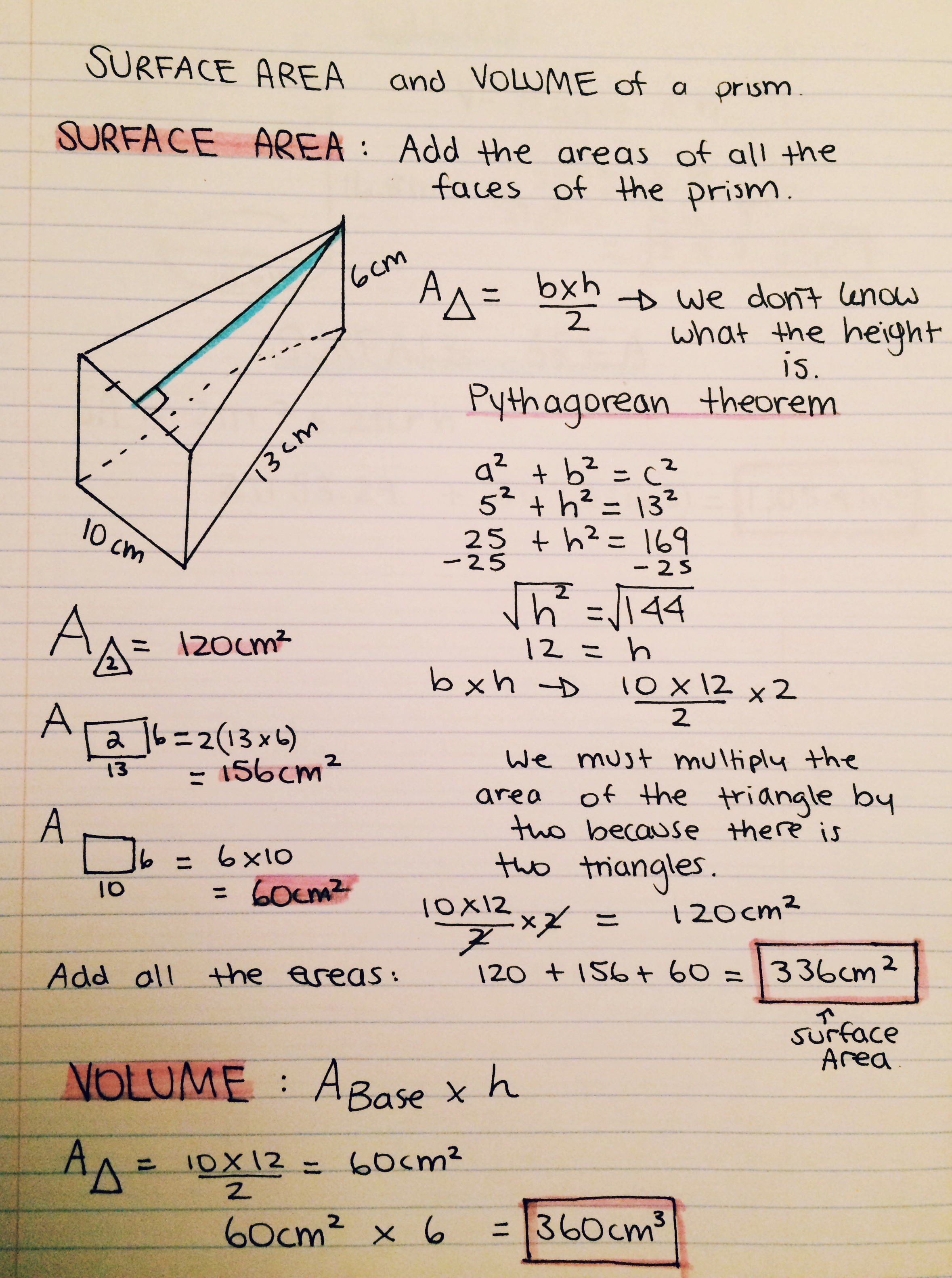 Right Here I Am Looking For The Volume And Surface Area Of A Prism In This  Example, I Needed To Use Pythagorean Theorem Because The Height Length Was  Not