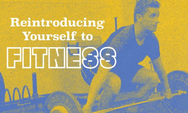 Re-introducing Yourself to a Fitness Routine: Where to Start?
