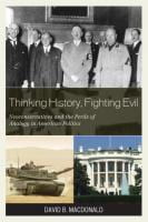 THINKING HISTORY, FIGHTING EVIL