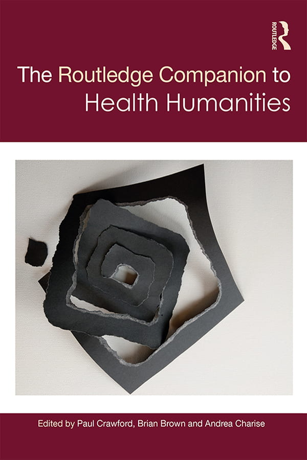 The Routledge Companion to Health Humanities