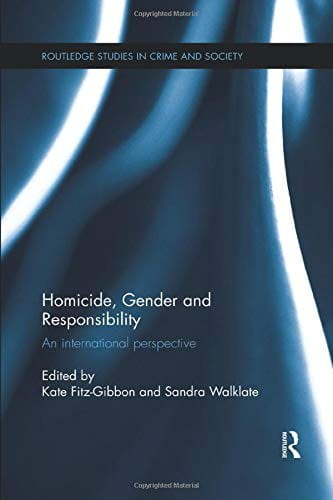 Homicide, Gender and Responsibility, An International Perspective Book Cover.