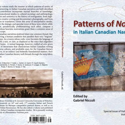Patterns of Nostos in Italian Canadian Narratives ~ edited by Gabriel Niccoli