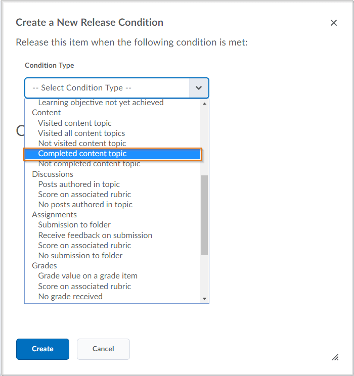 The Completed content topic release condition is now available from the Condition Type drop-down list.