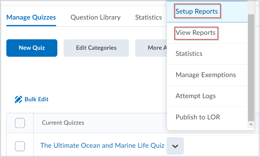 The updated quiz context menu with the Setup Reports and View Reports options