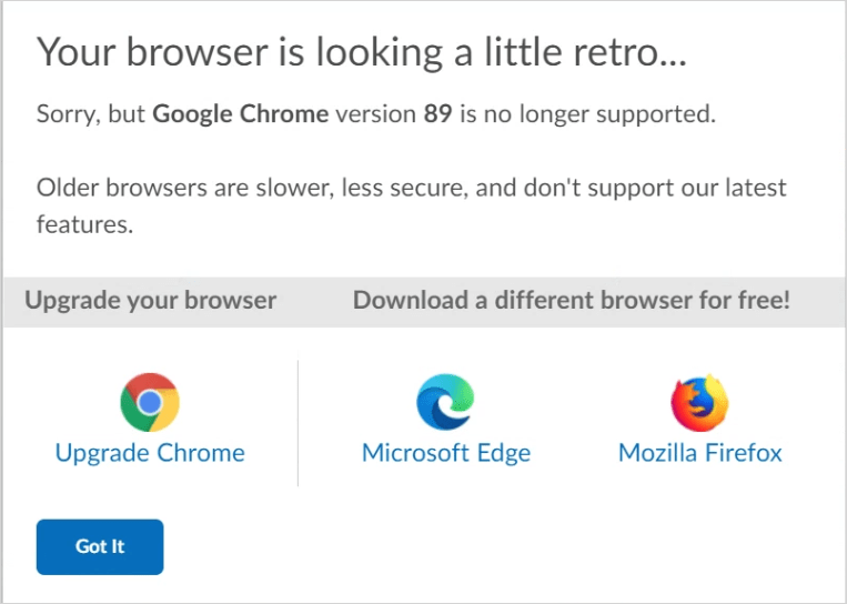 The Your browser is looking a little retro… pop-up message.